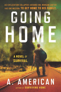 Going Home (Survivalist #1)