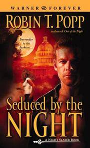 Seduced by the Night (Night Slayer. Book 2)
