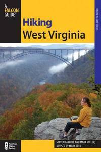 Hiking West Virginia, 2nd (State Hiking Guides Series)
