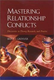 Mastering Relationship Conflicts: Discoveries in Theory, Research, and Practice
