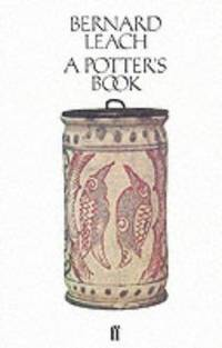 Potter's Book by  Bernard Leach - Paperback - New Edition - 3rd Printing - 1985 - from The Scarlet Pimpernel and Biblio.co.uk