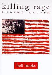 image of Killing Rage: Ending Racism (Owl Book)