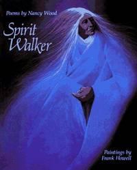 Spirit Walker: Poems by Nancy Wood