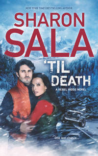 'Til Death (A Rebel Ridge Novel) by  Sharon Sala - from Better World Books  and Biblio.com