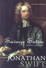 Savage Satire: The Story of Jonathan Swift (World Writers)