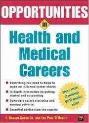 Opportunities in Health and Medical Careers (Opportunities in)