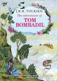 The Adventures of Tom Bombadil by Tolkien, J R R