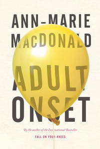 Adult Onset: A Novel