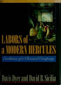 Labors of a Modern Hercules : Evolution of a Chemical Company
