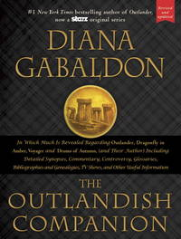The Outlandish Companion (Revised and Updated): Companion to Outlander, Dragonfly in Amber, Voyager, and Drums of Autumn by Gabaldon, Diana
