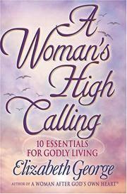 A Womans High Calling