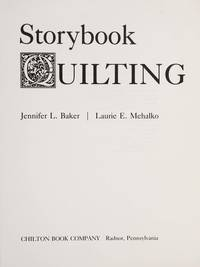 Storybook quilting (The Chilton needlework series)