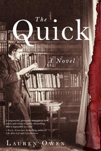 THE QUICK : A Novel