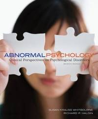 Abnormal Psychology: Clinical Perspectives on Psychological Disorders (7th Hardcover Edition)