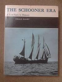 THE SCHOONER ERA - A LOST EPIC IN HISTORY