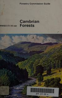 Cambrian Forests (Forestry Commission Guide)