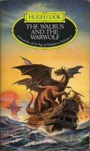 THE WALRUS AND THE WARWOLF (CHRONICLES OF AN AGE OF DARKNESS)