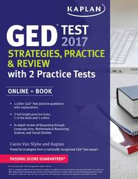GED Test 2017 Strategies, Practice & Review with 2 Practice Tests: Online + Book (Kaplan Test...