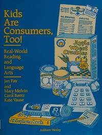 Kids Are Consumers, Too!, Real World Reading and Language Arts: Real-World Reading and Language Arts