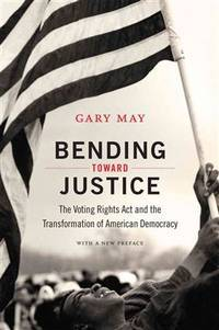 Bending Toward Justice by Gary May - Paperback - Not Stated - 2015 - from after-words bookstore (SKU: 135369)