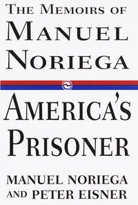 America's Prisoner by  Peter  Manuel and Eisner - Hardcover - 1997 - from Cartway Books and Biblio.com