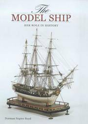 The Model Ship  Her role in History