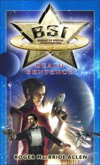 BSI: Starside: Death Sentence