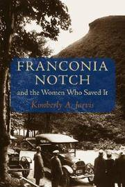 Franconia Notch and the Women Who Saved It (Revisiting New England)