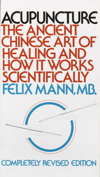 image of Acupuncture: The Ancient Chinese Art of Healing and How it Works Scientifically