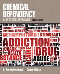 Chemical Dependency: A Systems Approach (4th Edition)