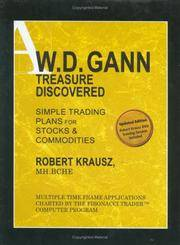 W. D. Gann Treasure Discovered: Simple Trading Plans for Stocks & Commodities