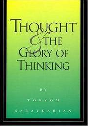 THOUGHT AND THE GLORY OF THINKING