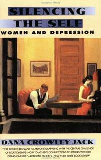 silencing the self - women and depression