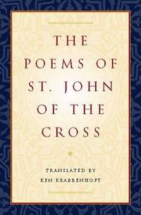 The Poems of St. John of the Cross: (Dual English/Spanish)