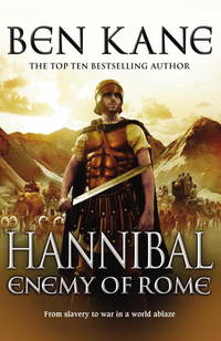 Hannibal: Enemy of Rome by Ben Kane  - Hardcover  - 06/09/2011  - from Greener Books Ltd (SKU: 4043976)