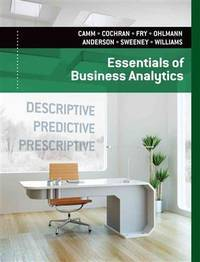 Essentials of Business Analytics by  David R  Jeffrey W.; Anderson - Hardcover - 2014-01-01 - from Universal Textbook (SKU: SKU0039006)