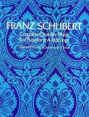 "Complete Chamber Music for Pianoforte and Strings : Quintet (""Trout""),  Quartet and 3 Trios"