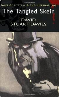 Sherlock Holmes & The Tangled Skein (Wordsworth Mystery & Supernatural)