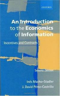 An Introduction to the Economics of Information: Incentives and Contracts (Spanish Edition)