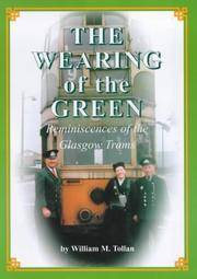 The Wearing of the Green: Reminiscences of the Glasgow Trams