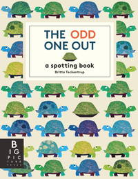 The Odd One Out [Hardcover] Teckentrup, Britta