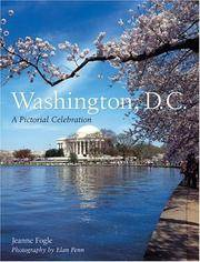 Washington D.C. a Pictorial Celebration