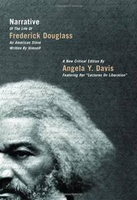 NARRATIVE OF THE LIFE OF FREDERICK DOUGLASS, AN AMERICAN SLAVE, WRITTEN BY HIMSELF : A NEW...