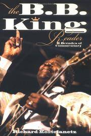 The B.B. King Reader: Six Decades of Commentary