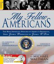 My Fellow Americans: The Most Important Speeches of America's Presidents, from George Washington to George W. Bush (Book & CDs) by  Michael Waldman - Hardcover - 2003 - from Rob Briggs Books (SKU: 622448)