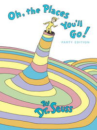 Oh, the Places You'll Go! (Classic Seuss) by Dr. Seuss - from Better World Books  (SKU: GRP2399131)