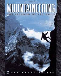 Mountaineering: The Freedom of the Hills by Mountaineers (Society)