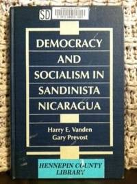 Democracy and Socialism in Sandinista Nicaragua