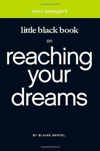 Little Black Book on Reaching Your Dreams (Little Black Book Series) (Little Black Book Series)...