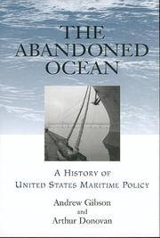 The Abandoned Ocean a History of United States Maritime Policy